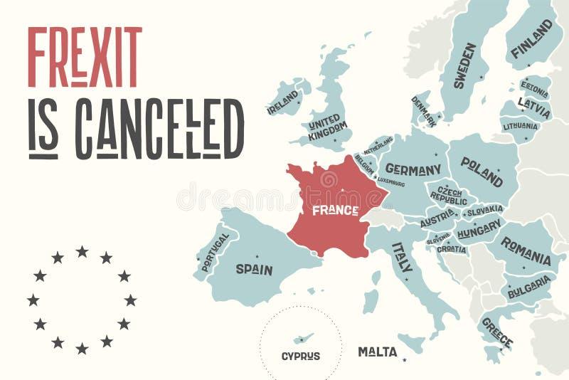 Frexit è annullato Mappa del manifesto dell'Unione Europea illustrazione vettoriale