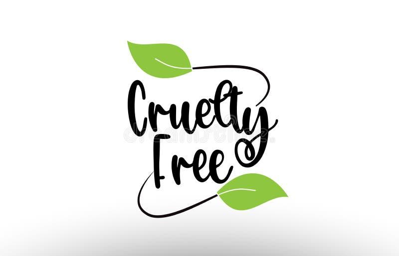 Fri ordtext för grymhet med grön design för bladlogosymbol vektor illustrationer