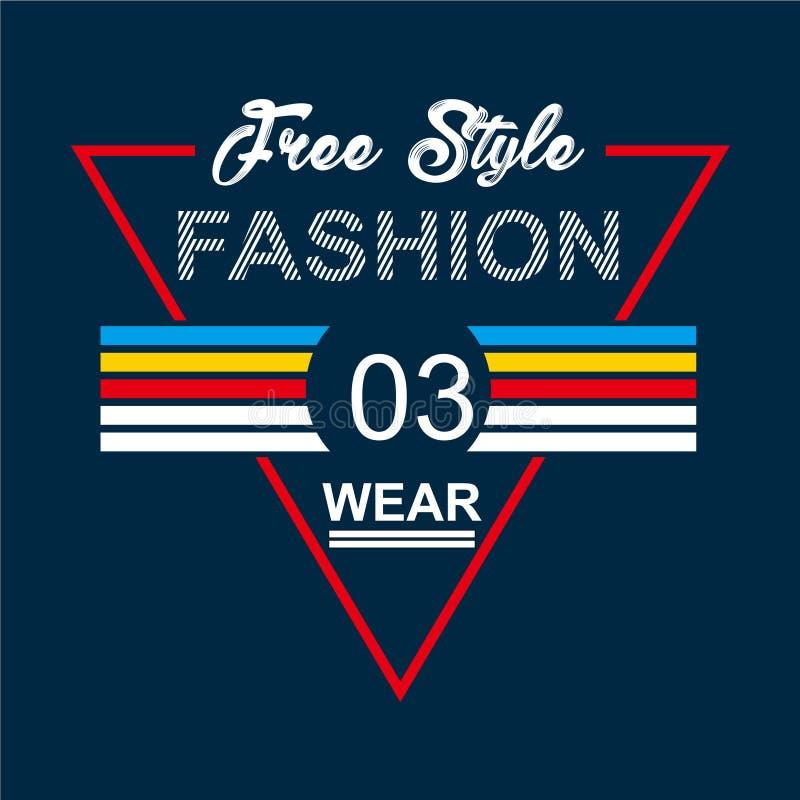 Fri utslagsplats för design för typografi för stilmodekläder för t-skjortatryck vektor illustrationer
