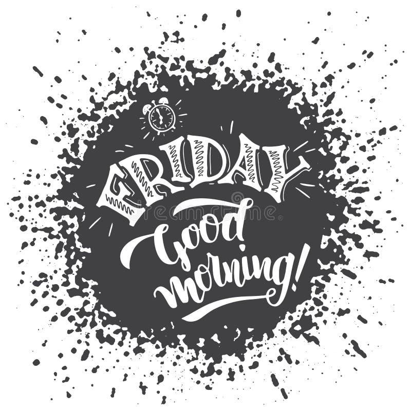 Friday good morning typography design royalty free illustration