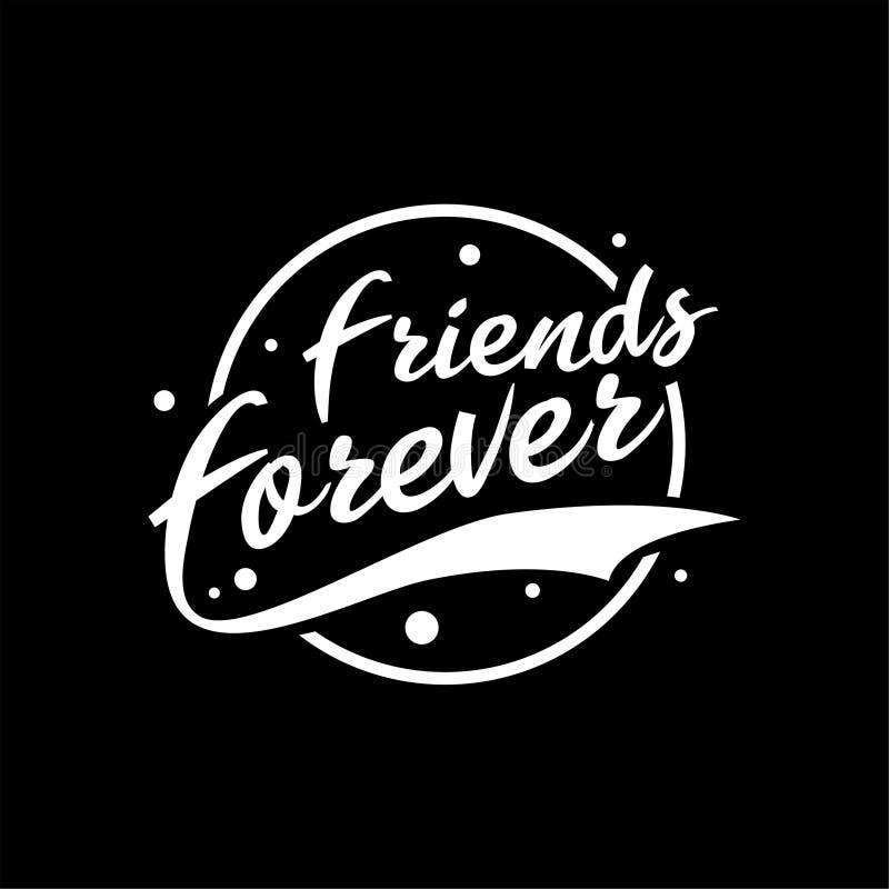 Friends forever vintage lettering typography. stock illustration