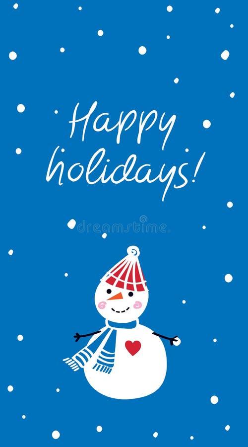 Frohe Feiertage Vertikale Weihnachtsgruß-Karte mit Hand gezeichnetem nettem Schneemann vektor abbildung