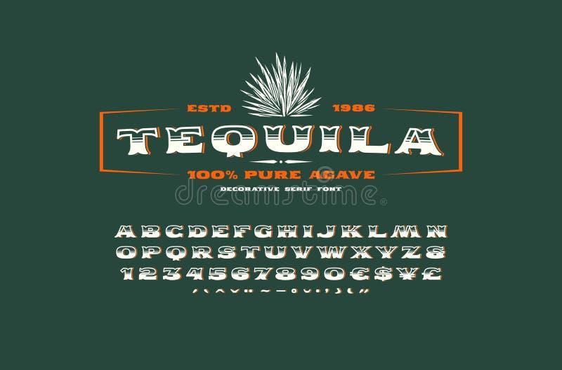 Fuente del trazo de pie y plantilla adornadas de la etiqueta para el tequila ilustración del vector