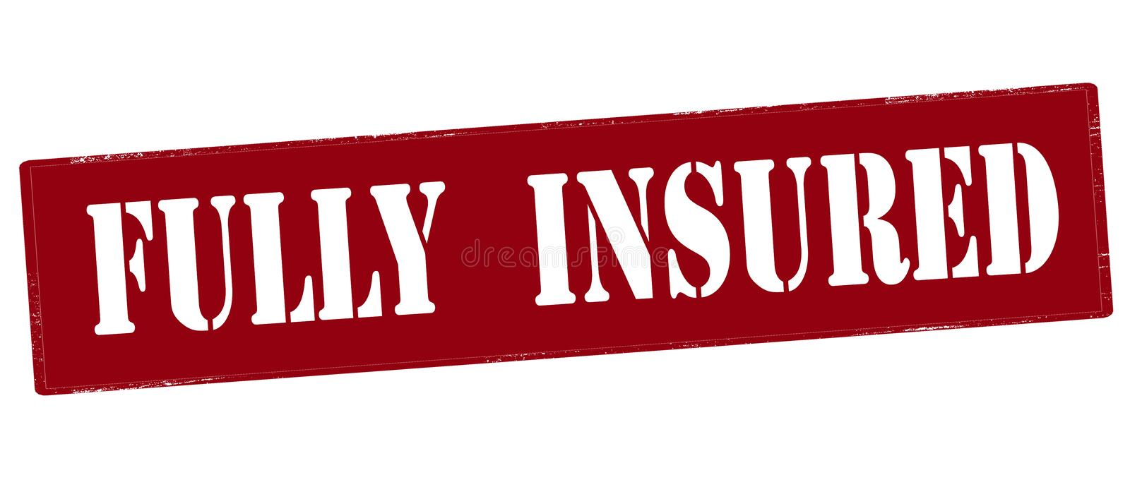 Fully insured. Stamp with text fully insured inside, illustration stock illustration