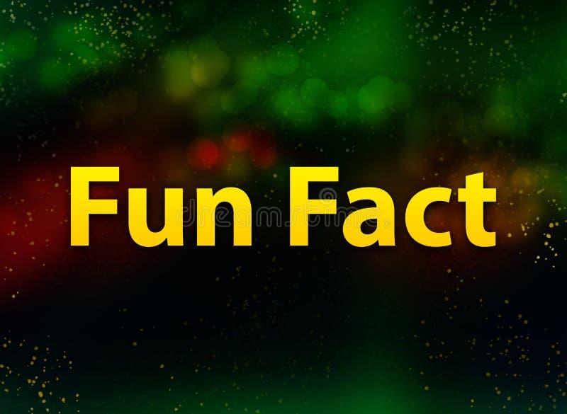 Fun Fact abstract bokeh dark background. Fun Fact isolated on abstract bokeh dark background royalty free illustration