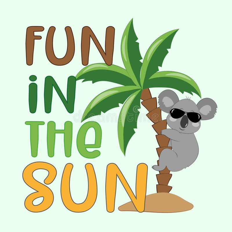 Free Fun In The Sun- Happy Summer Slogan With Kolala And Palm Tree. Royalty Free Stock Photography - 219838727