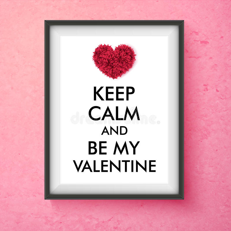 Fun Valentines Day vector card design. Fun Valentines Day vector design with a framed certificate saying - Keep Calm and Be My Valentine - decorated with a stock illustration