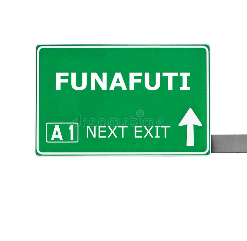 FUNAFUTI σημάδι που απομονώνεται οδικό στο λευκό στοκ φωτογραφία με δικαίωμα ελεύθερης χρήσης