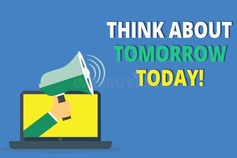 Funderare för handskrifttexthandstil om morgondag i dag Begreppsbetydelsen förbereder din framtid föreställa sig nu vad är nästa royaltyfri illustrationer
