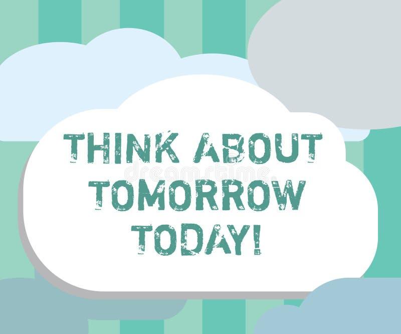 Funderare för ordhandstiltext om morgondag i dag Affärsidéen för Prepare din framtid föreställa sig nu vad är nästa vektor illustrationer