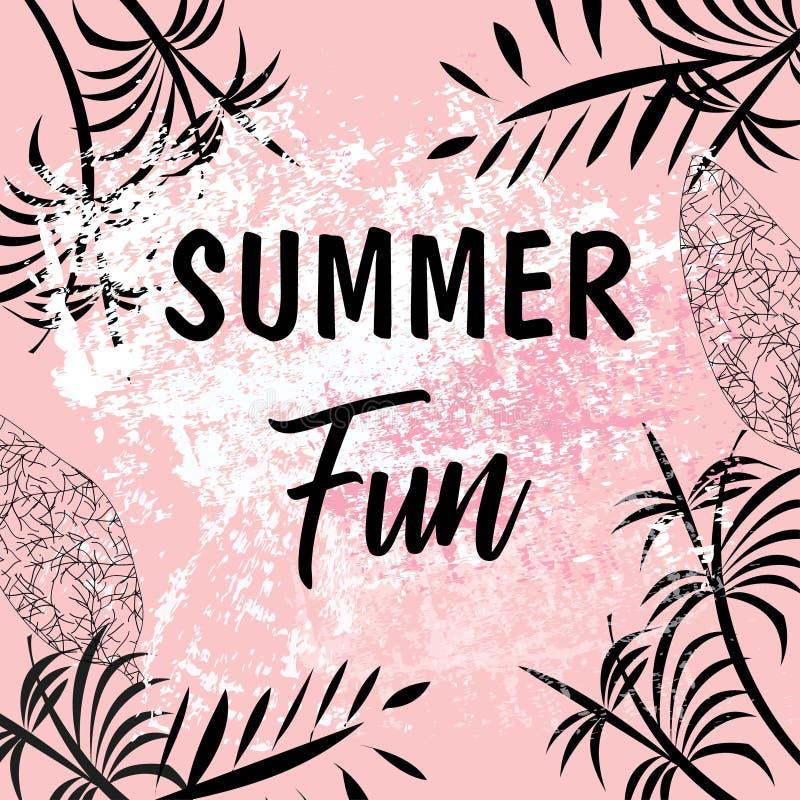 Fundo das horas de ver?o com texto - ilustra??o Cartão brilhante do divertimento do verão com folhas tropicais ilustração stock