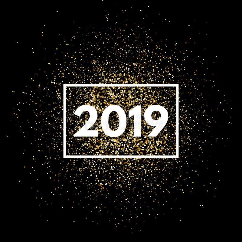 Fundo do ano 2019 novo com brilho do ouro As partículas do brilho do ouro chapinham Molde superior festivo brilhante do projeto p ilustração stock
