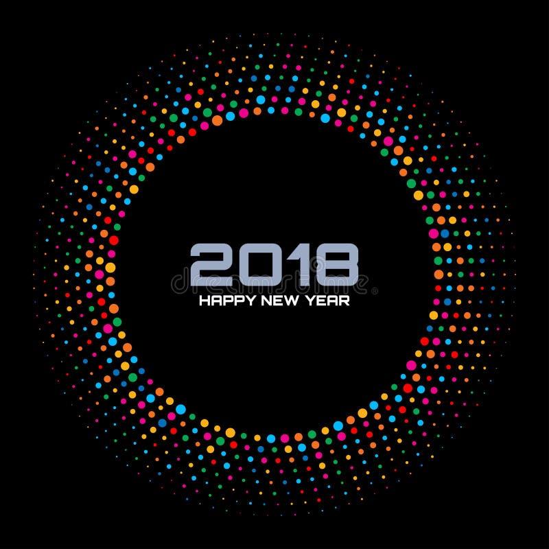Fundo do cartão do ano novo 2018 O disco colorido brilhante ilumina o quadro de intervalo mínimo do círculo isolado no fundo pret ilustração do vetor