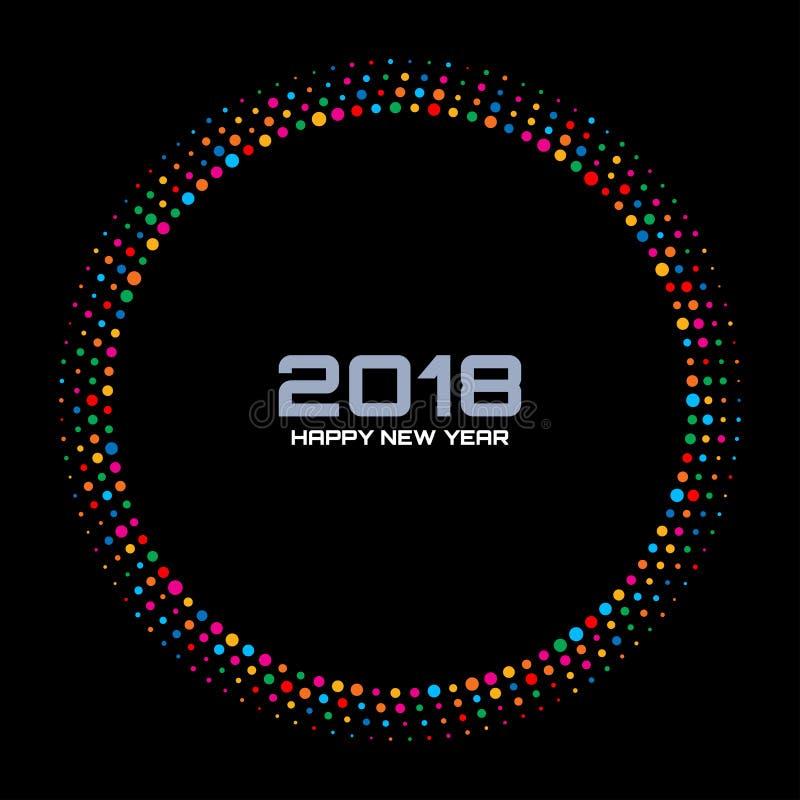 Fundo do cartão do ano novo 2018 O disco colorido brilhante ilumina o quadro de intervalo mínimo do círculo isolado no fundo pret ilustração royalty free