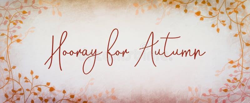 Fundo do outono ou da queda com beira bonita da videira da hera nas folhas alaranjadas com Hooray para a rotulação cursivo do out ilustração stock