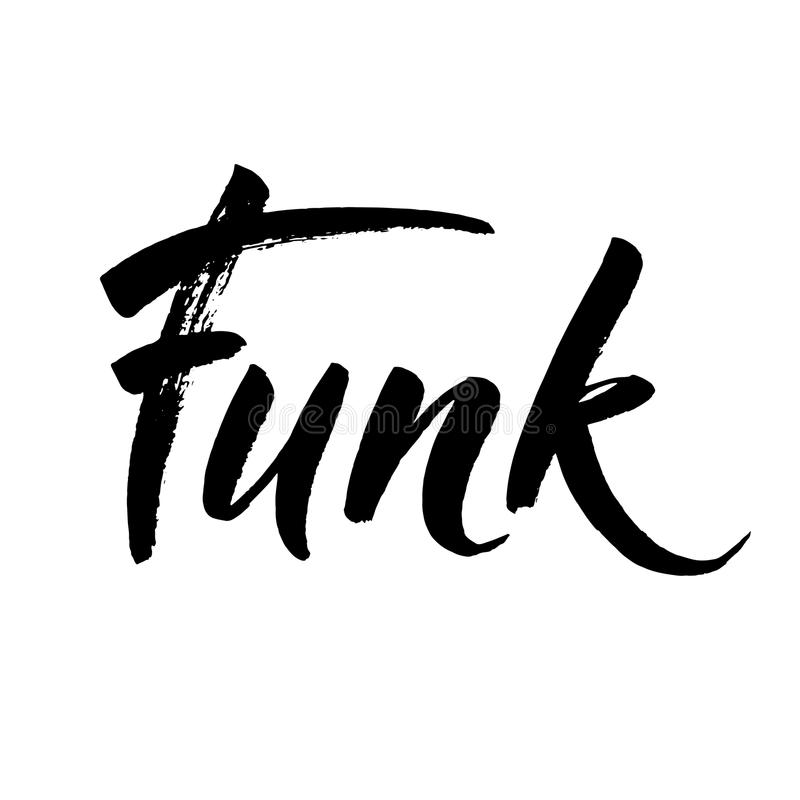 Download Funk Ink Hand Lettering Modern Brush Calligraphy Handwritten Phrase Inspiration Graphic