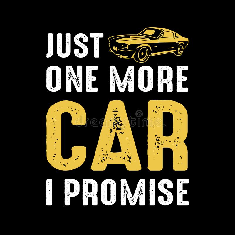 just one more car car quotes stock vector illustration of trip