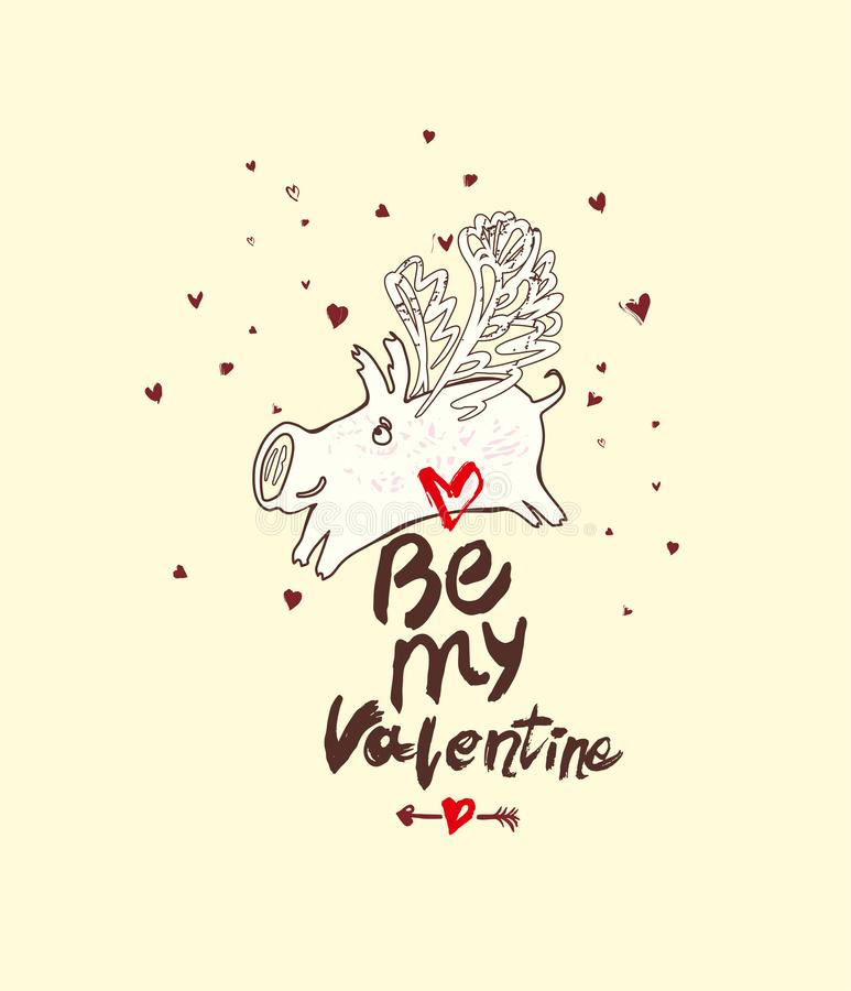 Funny doodle card. Be my Valentine. Handwritten inscription and white winged pig and airy hearts fly. royalty free illustration