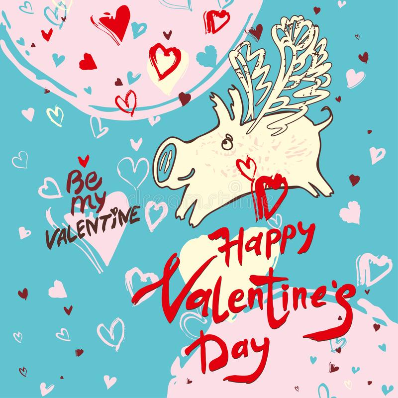 Funny doodle card Happy Valentine`s Day in 2019 pig. Handwritten inscription and white pig with wings and airy hearts fly royalty free illustration