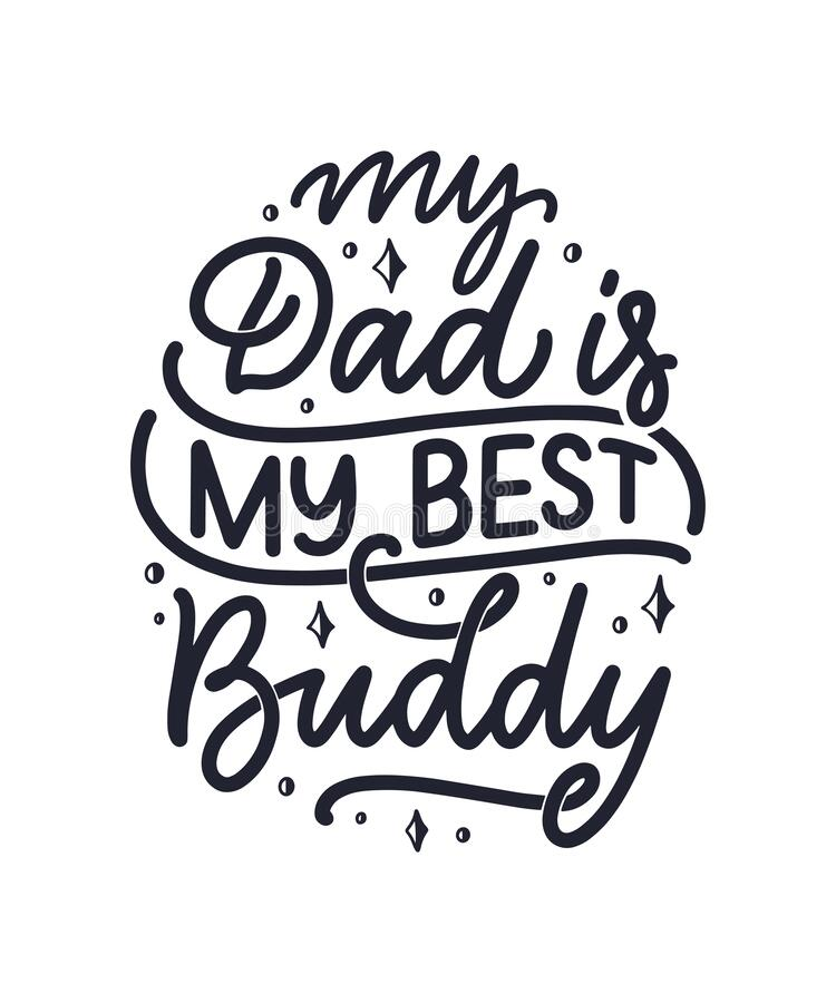 Free Funny Hand Drawn Lettering Quote For Father`s Day Greeting Card, Great Design For Any Purposes. Typography Poster. Cool Phrase Fo Royalty Free Stock Photos - 175388258