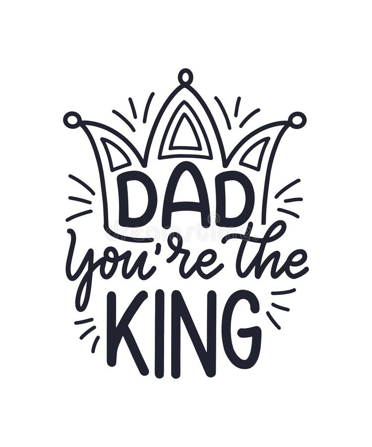 Free Funny Hand Drawn Lettering Quote For Father`s Day Greeting Card, Great Design For Any Purposes. Typography Poster. Cool Phrase Fo Stock Photography - 175388552