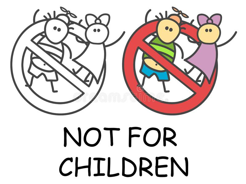 Funny vector stick boy and girl in children`s style. Not for children sign red prohibition. Stop symbol. Prohibition icon. Funny vector stick boy and girl in stock illustration