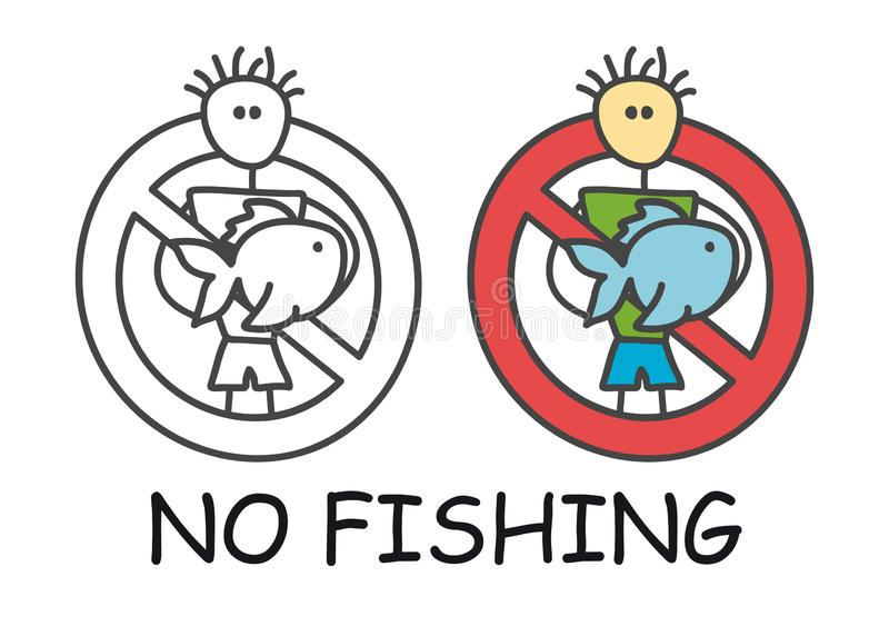 Funny vector stick man with a fish in children`s style. No fishing no photo sign red prohibition. Stop symbol. Prohibition icon. royalty free illustration