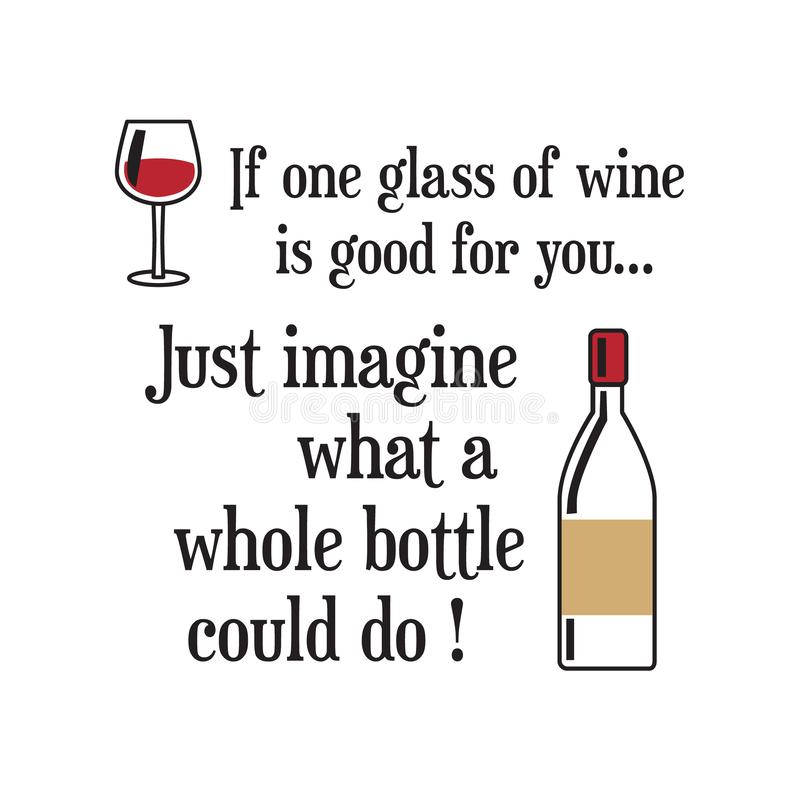 Wine Sayings Stock Illustrations – 115 Wine Sayings Stock ...