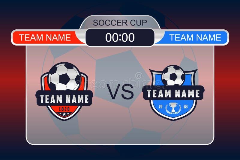Futbolowa tablica wyników z drużynowym logem Piłek nożnych drużyny vs each inny Futbolowego wynika szablon dla sieć sztandaru wek ilustracja wektor