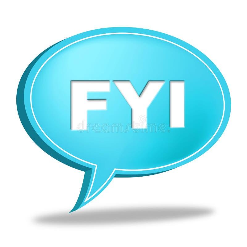 Fyi mowy bąbla przedstawienia Dla Twój Advisor I informaci royalty ilustracja