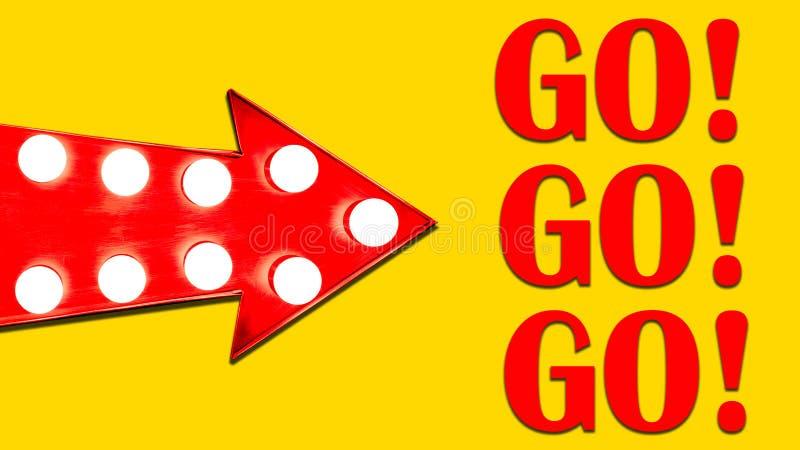 Går går går den röda pilen formade för skärmriktningen för tappning färgrika upplysta metalliska tecknet med glödande gul bakgrun royaltyfri illustrationer