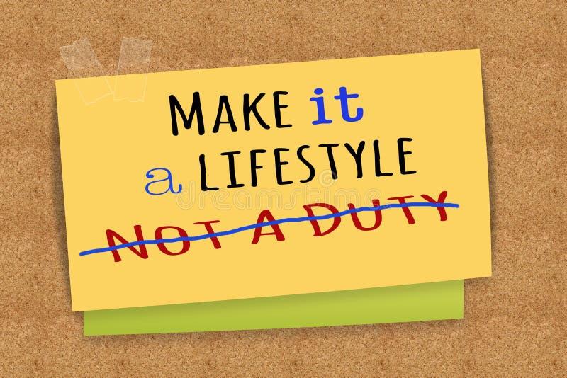 Gör det en livsstil inte en arbetsuppgift vektor illustrationer