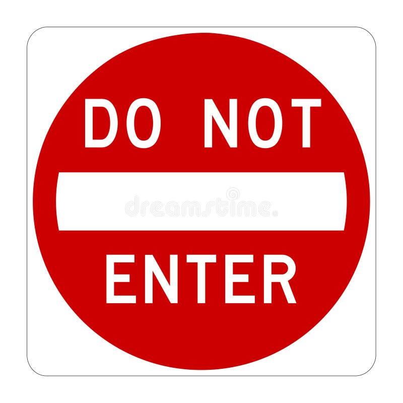gör ent inte vägmärkevarning royaltyfri illustrationer