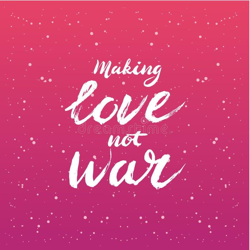 Gör förälskelse att inte kriga bokstäver - beståndsdelen för den grafiska designen för den kalligrafivykortet eller affischen royaltyfri illustrationer