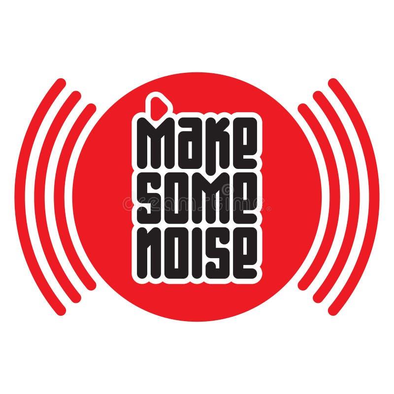 Gör något oväsen den röda knappen Tryck för t-skjorta med den ljudsignal vågen royaltyfri illustrationer