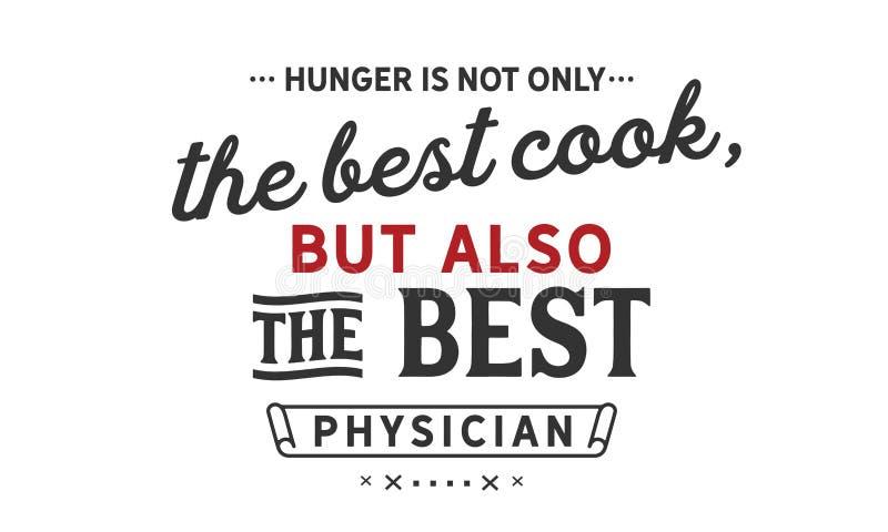 Głód jest nie tylko najlepszy kucharzem ale także najlepszy lekarzem, ilustracja wektor