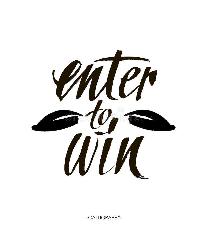 Ga aan winst binnen Weggevertjebanner voor sociale media wedstrijden en bevorderingen Het vectorborstelhand van letters voorzien  royalty-vrije stock afbeelding