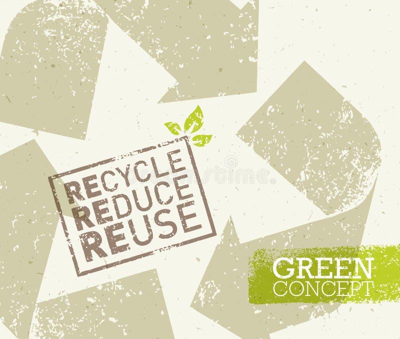 Ga Groene Kringloop verminderen de Afficheconcept van Hergebruikseco Vector Creatieve Organische Illustratie op Ruwe Achtergrond vector illustratie