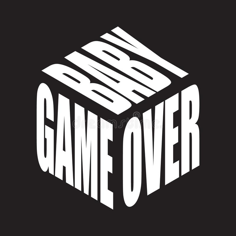 Game over baby. Simple text slogan t shirt. Graphic phrases vector for poster, sticker, apparel print, greeting card or postcard. royalty free illustration