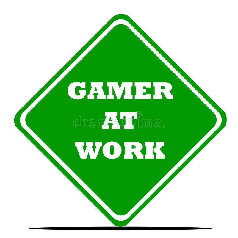 Gamer at work sign. Isolated on white background vector illustration