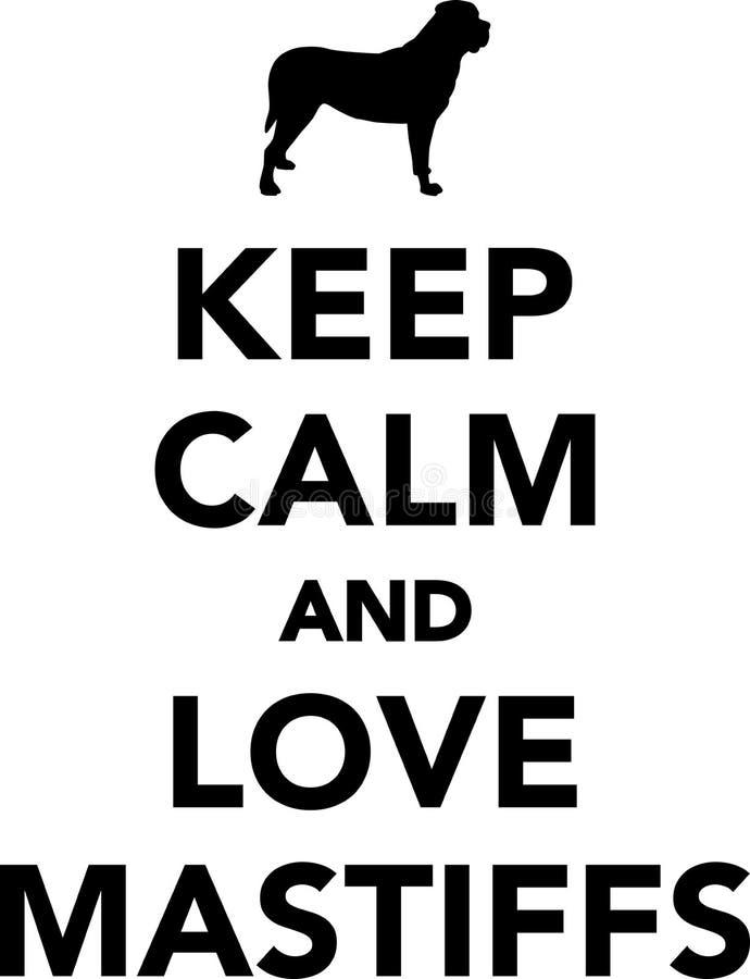 Gardez le calme et aimez les mastiff illustration libre de droits