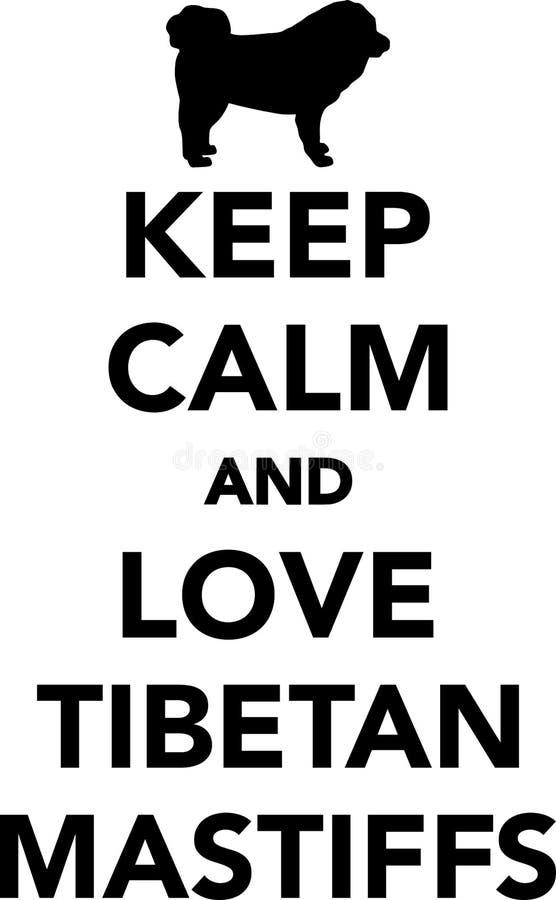 Gardez le calme et aimez les mastiff tibétains illustration stock