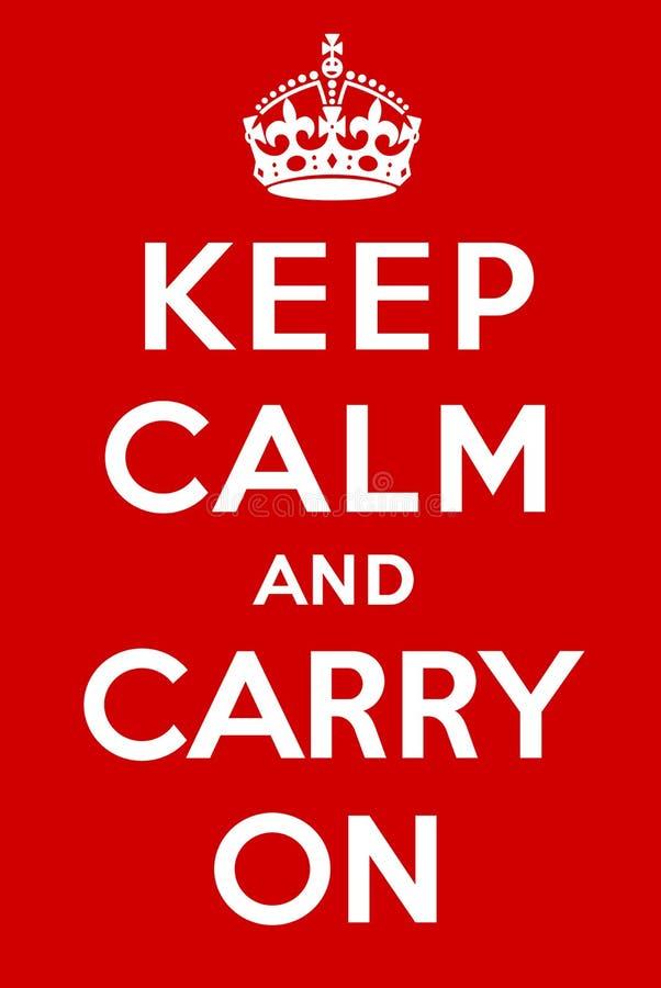 Gardez le calme et continuez illustration libre de droits