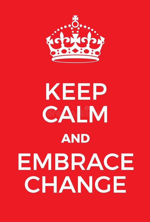 Gardez le calme et embrassez l'affiche de changement illustration stock