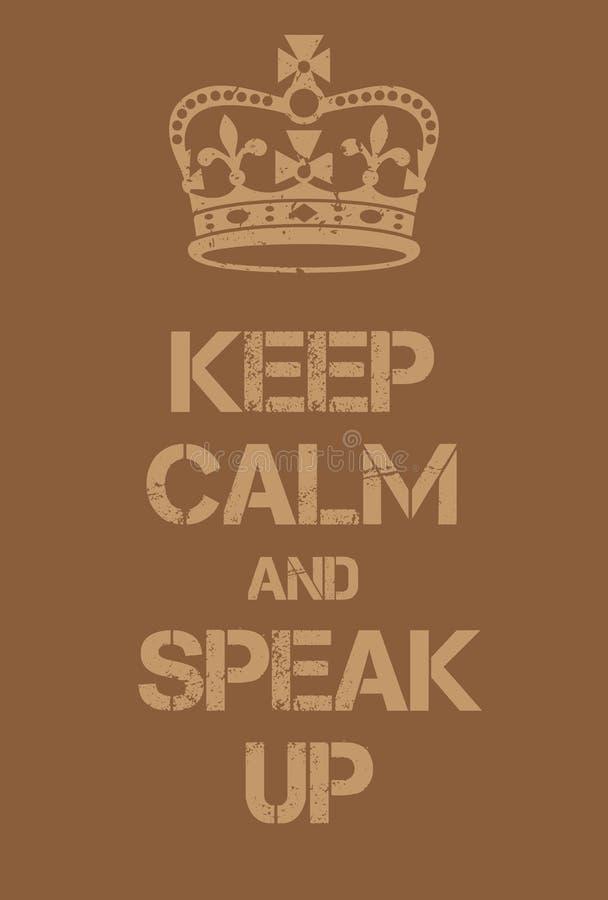 Gardez le calme et le Speal vers le haut de l'affiche illustration libre de droits