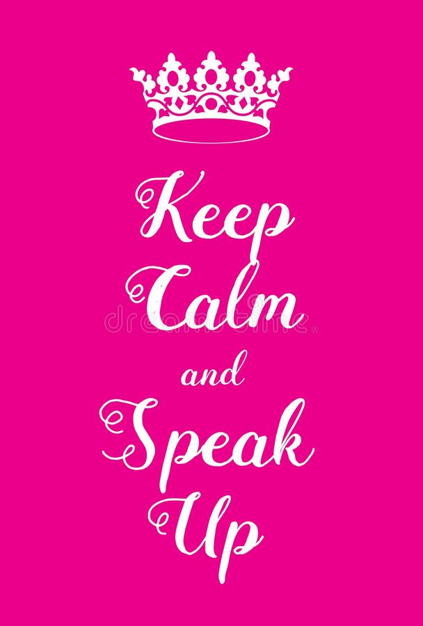 Gardez le calme et parlez vers le haut de l'affiche illustration stock