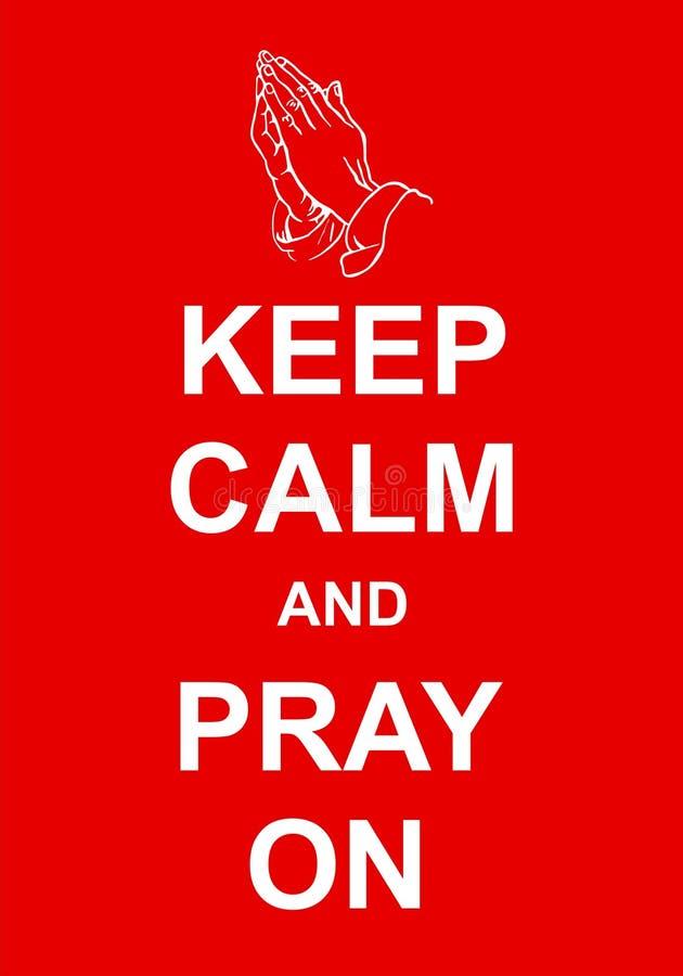 Gardez le calme et priez dessus illustration de vecteur
