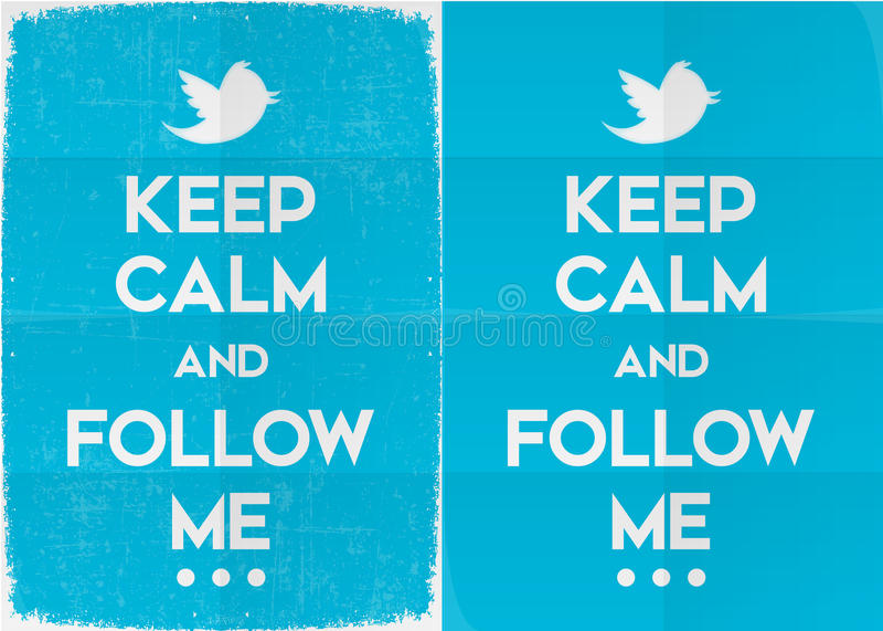 Gardez le calme et suivez-moi sur le Twitter illustration stock