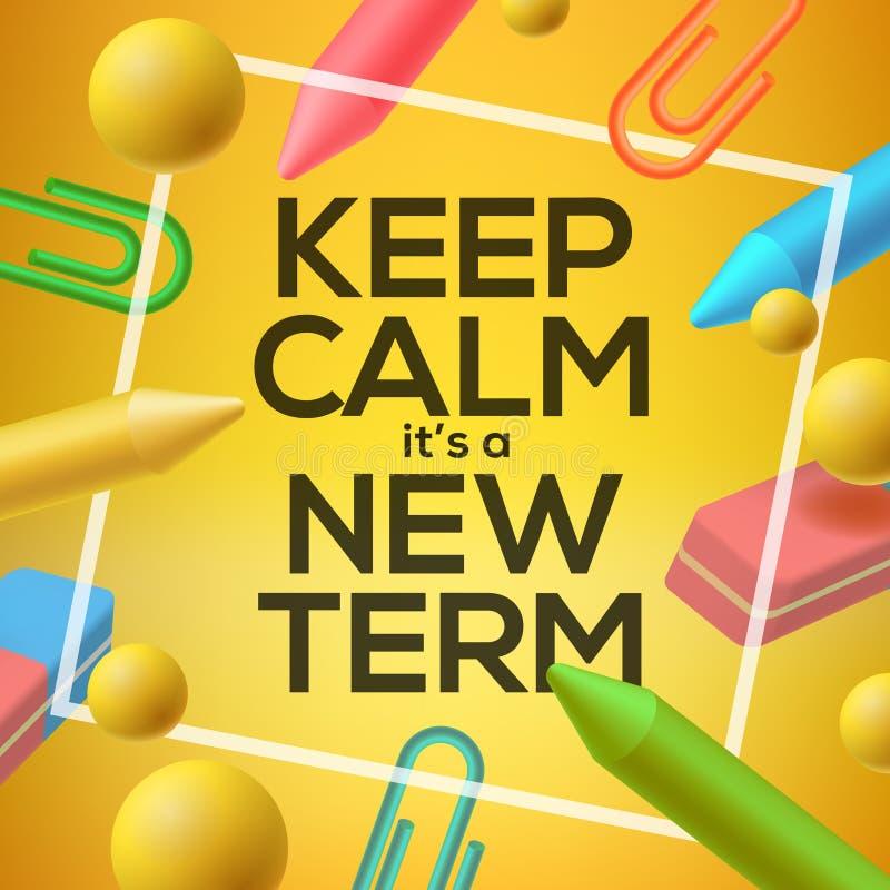 Gardez le calme que c'est un nouveau terme, de nouveau à l'école illustration de vecteur