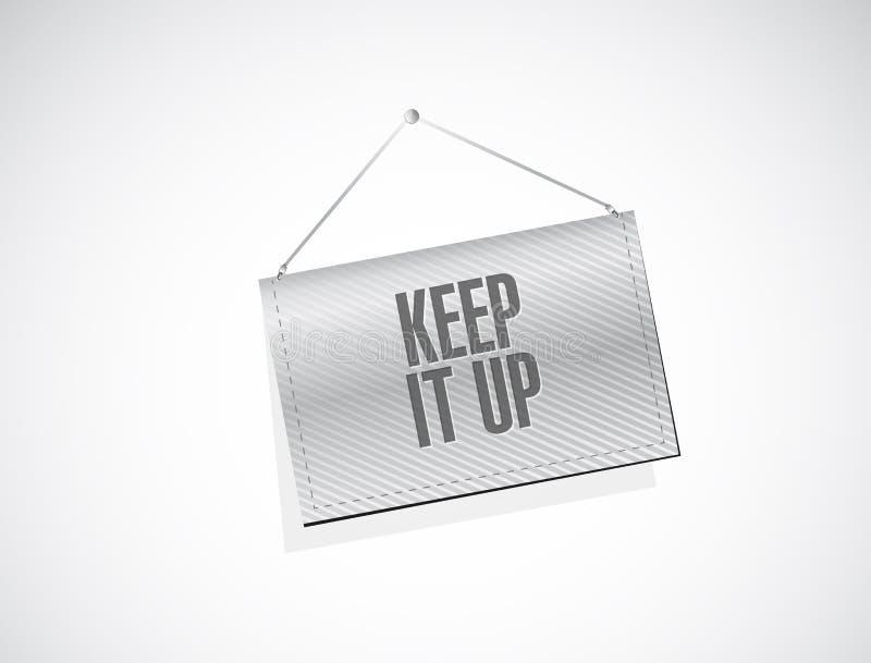 Gardez-le vers le haut de la conception d'illustration de concept de signe de bannière illustration stock